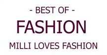 FASHION I Alle Outfits von MILLI LOVES FASHION
