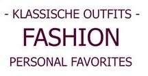 FASHION I Klassische Outfits