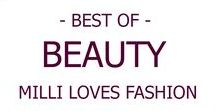 BEAUTY I Best of MILLI LOVES FASHION