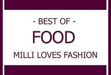 FOOD I Best of MILLI LOVES FASHION / Schnelle und leckere Rezeptideen zu finden auf meinem Blog MILLI LOVES FASHION