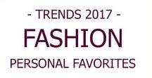 FASHION I Trends 2017 / Die Modetrends des Jahres 2017 und wie man die am besten kombiniert