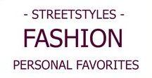 """FASHION I Streetstyles / Die besten Inspirationen der Kategorie """"Streetstyles"""""""