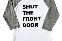 Shut The  Front Door Love