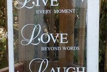 """Live Laugh Love / My Fav saying """"Live, your life,                            Laugh, everyday,                             Love, yourself!"""""""