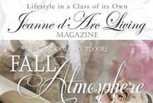 """Jeanne d'Arc Living Magazine / A Magazine that feels like a book and where you will go back for inspiration over and over again.   The JDL Magazine will be in print beginning of each month. 12 times a year  Measures 8 3/4"""" x 11 3/4"""" - 144 pages  Advertising only in the back of the magazine"""