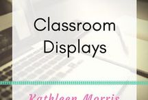 Classroom Displays / Useful and attractive ideas to display in the classroom.