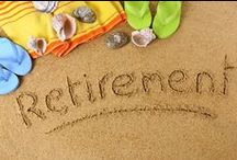 Retirement / How do you prepare for retirement? What can you expect? How do you adjust? Find out here.