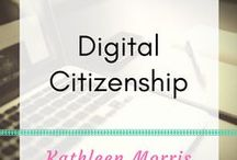 Digital Citizenship / Resources to teach students about internet safety
