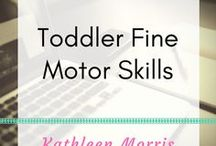 Toddler Fine Motor Skills / Simple activities for young children to pratice their fine motor skills