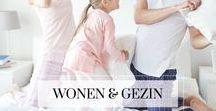 Wonen & Gezin / Interieur inspiratie voor mama's!