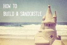 Sandcastle Making Tips / Sandcastle making tips. Everything you need to build the best and most fun sandcastles.