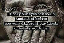 Beautiful Souls ~ Wisdom of the heart is radiant......