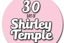 30 days of Shirley Temple / a Shirley Temple fashion adventure! / by Max California