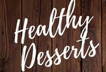 Healthy Desserts / Healthy desserts, fruit, sweet, low calorie, clean eating, cookies, fit treats, best desserts to help lose weight.