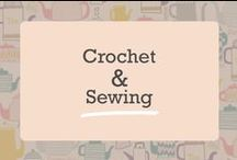 *** Crochet & Sewing ***