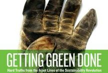 Getting to Green / How to green up the environment - and issues facing today's world