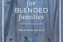 Step Parenting/Blended Family is Awesome! / We all love our kids no matter how we raise them or where they come from!