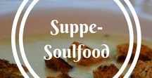 Suppe - Soulfood
