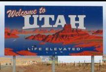 Utah / by Yvonne Dunlap