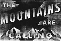 Mountains To Climb / Future hikes and mountain climbs