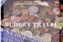 Budget Travel / Travelling on a budget. Tips for saving money.  Budgeting while traveling. Save so you can travel