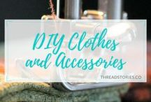 DIY Clothes & Accessories / Tips and tools on how to make your own garments and accessories. DIY, fashion, textiles, clothes, accessories, garments, sewing, crafts, couture.