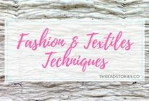 Fashion & Textiles Techniques / A journey through ancient and innovative techniques in the world of fashion and textiles. DIY, fashion, textiles, clothes, accessories, garments, sewing, crafts, couture.