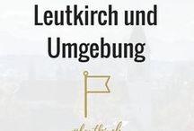 Unterzeil / Leutkirch im Allgäu / Bilder und Eindrücke aus Unterzeil bei Leutkirch im Allgäu und Umgebung.