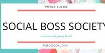 Social Boss Society / A Group board for the bosses on the Social Boss Society Facebook group!