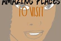 Amazing places to visit