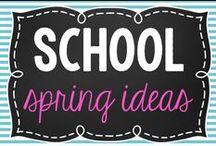 School- Spring Ideas