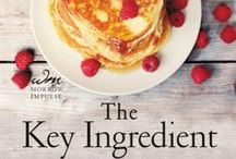 """The Key Ingredient :: A Short Story / """"The Key Ingredient"""" is the popular new culinary show Annie creates in FAMILY TREE. Coming from William Morrow Books in 2016. This board features recipes from the novel...and more."""