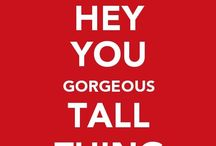 Love your Long Legs / Anything to do with loving your gorgeous long legs!