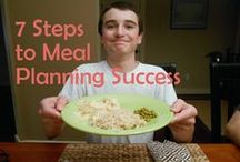 Meal Planning / Tips to get organized and simplify meal planning.