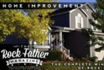 Home Improvement and Organization / Home Improvement Projects and Ideas for staying Organized at Home and in my office. / by The Rock Father