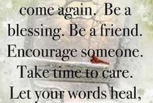 """Words to Live by... / quotes & inspirational ideas / by Margie """"T""""...for TIME spent on Pinterest!!!"""