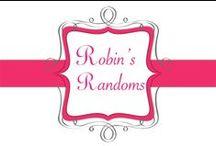 Robin's Randoms / All the posts that go with my blog: http://robinrandoms.blogspot.com