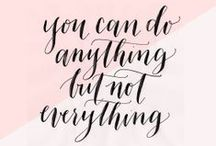 Quotable / Inspirational quotes, sayings, and pretty words! / by Frock Candy