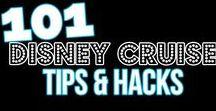 Disney Cruise Tips / Disney Cruise Secrets.  Disney Cruise Hacks.