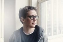 Rachel Maddow / My role model, Rachel Maddow.  / by Shelby Jones