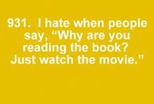 booknerd / authors, quotes & characters... great books make good movies & sometimes that's the only way to get the point across