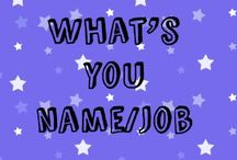 What is your name/job
