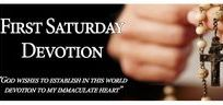 FIRST SATURDAY DEVOTIONS AND ROSARY