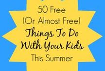 Summer Fun / Fun summer activities for the whole family.