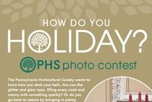 How Do You Holiday? Photo Contest / Win a pair of tickets to the 2014 PHS Philadelphia Flower Show! Tell us what inspires your holiday decorating, take a picture, and pin it! The contest has been closed; we'll announce the winners soon.