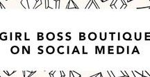 Girl Boss Boutique Social Posts / Girl Boss Social media Posts