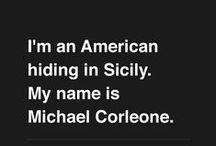 Movie Quotes  / by Michele Difalco