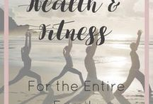 Health & Fitness for the Entire Family / Do you care about the health and fitness of your entire family? Then this board is for you! I hope you find lots of great ideas!