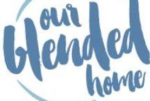 Our Blended Home Blog