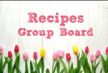 Recipes ~ Group Board / ********Currently this board is closed to new contributors.